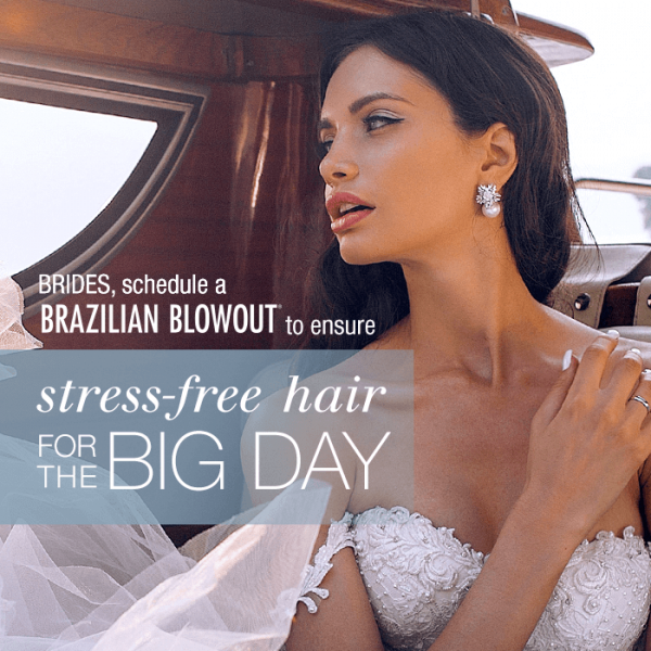 Schedule a brazilian blowout for a stress free hair on your wedding day